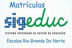 SigEduc RN Matrículas Escolares